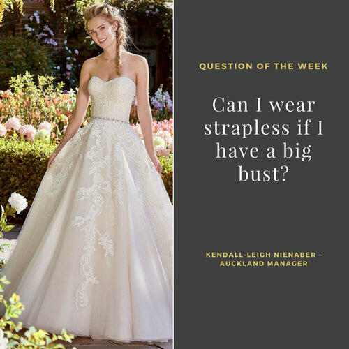 Can I wear strapless if I have a big bust?<br>
